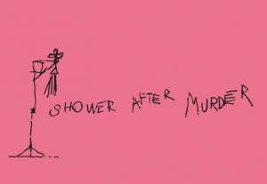 "Anotace výstavy ""Shower after Murder"""